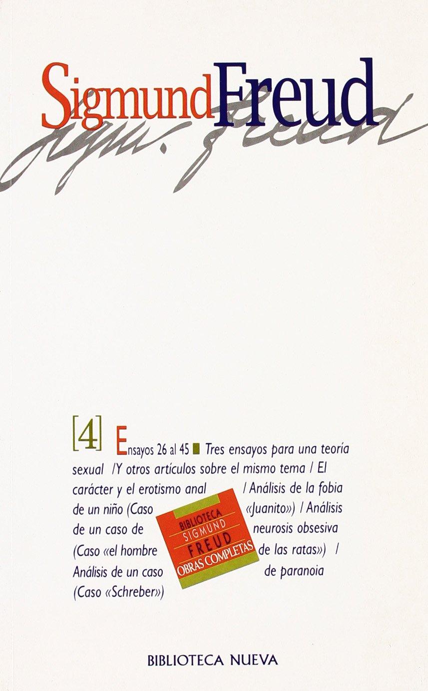 Sigmund Freud - Tomo 4 (Spanish Edition) by Biblioteca Nueva