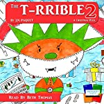 The T-RRIBLE 2: A Christmas Peril, Volume 2 | J. N. Paquet