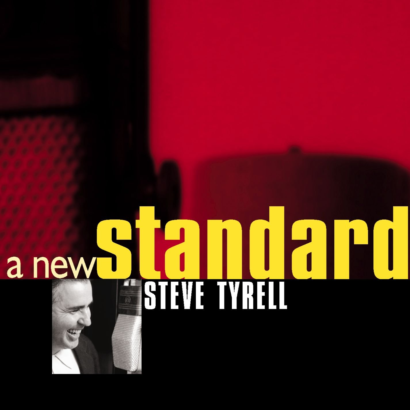 A New Standard by TYRELL,STEVE