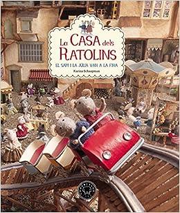 La Casa Dels Ratolins - Volumen 3: Amazon.es: Karina Schaapman, Marina Espasa: Libros