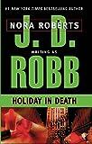 Holiday In Death (Turtleback School & Library Binding Edition)