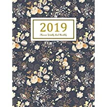 2019 Planner Weekly And Monthly: A Year - 365 Daily - 52 Week Inspirational Quotes journal Planner Calendar Schedule Organizer Appointment Notebook, Monthly Planner, To do list, Action Day Passion Goal Setting Happiness Gratitude Book | Black Floral cover
