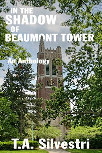 In the Shadow of Beaumont Tower: An Anthology (Tower Beaumont)