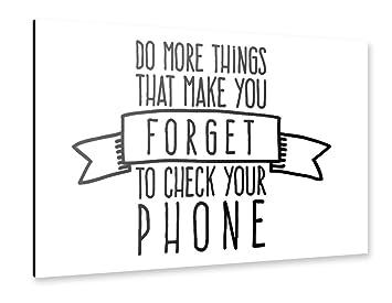 Amazon De Artboxone Alu Print 60x40 Cm Forget To Check Your Phone