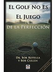El Golf No Es el Juego de La Perfección