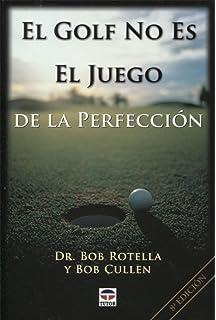 EL PALO Nº 15 (Golf): Amazon.es: Bob Rotella, Bob Cullen: Libros