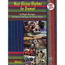 West African Rhythms for Drumset: Book and CD