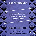 Happenstance: Two Novels in One about a Marriage in Transition Audiobook by Carol Shields Narrated by Eva Kaminsky, Christopher Kipiniak