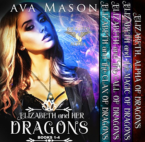 Elizabeth and Her Dragons: A Reverse Harem Paranormal Romance Box Set