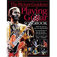 The Picture Guide to Playing Guitar Songbook