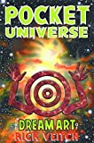 The Dream Art Of Rick Veitch Volume 2: Pocket Universe: Pocket Universe v. 2 by Rick Veitch (1996-10-03)