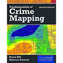 Fundamentals of Crime Mapping: Principles and Practice