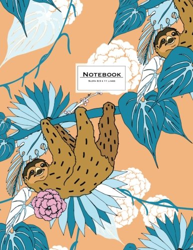 Sloth Notebook - 8.5 X 11 Lined Journal: Ruled, Large, Soft Cover. Cute Animal Design In Turquoise And Peach (Cute Journals) - 1545051089