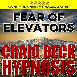 Fear of Elevators: Craig Beck Hypnosis