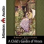 A Child's Garden of Verses   Robert Louis Stevenson