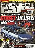 Project Car Tuner Magazine July/August 2008 Issue 7 B16 vs D16, Street Racers, Junkyard Brawler vs JDM Baller and More