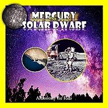 Mercury,the Solar dwarf: Astronomy for kids