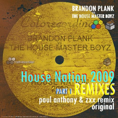 House nation 2009 paul anthony and zxx remix by brandon for House music 2009
