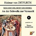 An der Schwelle zur Vernunft (Der Geist fiel nicht vom Himmel 4) | Hoimar von Ditfurth