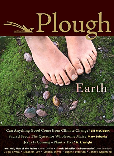 Plough Quarterly No. 4: Earth