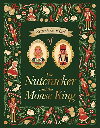 Search and Find The Nutcracker and the Mouse King: An E.T.A Hoffmann Search and Find -