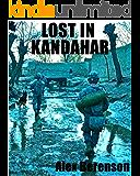 Lost in Kandahar (Kindle Single)