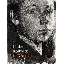 Kathe Kollwitz in Dresden