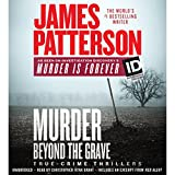 #9: Murder Beyond the Grave: James Patterson's Murder Is Forever, Book 3