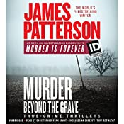 Murder Beyond the Grave: James Patterson's Murder Is Forever, Book 3 | James Patterson