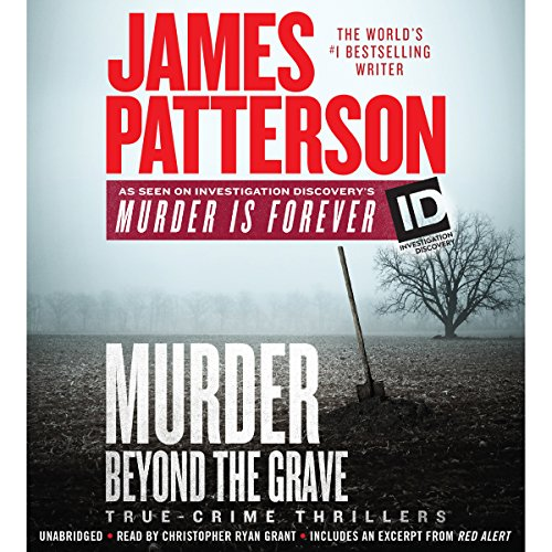 Murder Beyond the Grave: James Patterson's Murder Is Forever, Book 3 cover