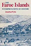 The Faroe Islands: Interpretations of History