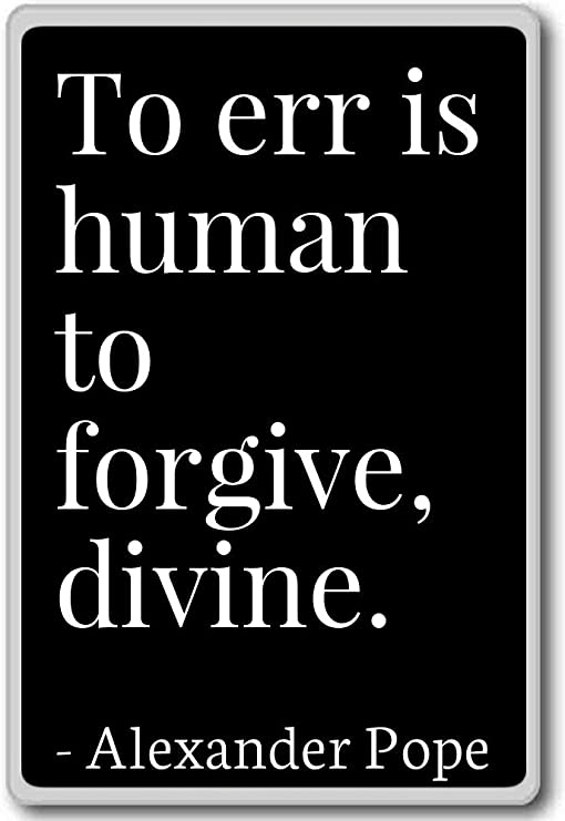 Amazon.com: To err is human to forgive, divine. - Alexander ...