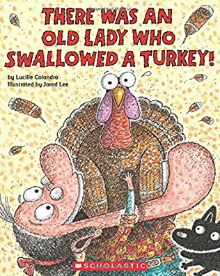book cover of There Was an Old Lady Who Swallowed a Turkey!