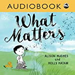What Matters | Alison Hughes