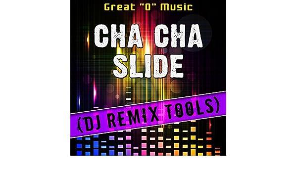 Cha Cha Slide (DJ Remix Tools) by Great