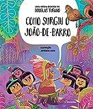 capa de Como Surgiu Joao de Barro