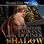Shadow: New Species, Book 9 | Laurann Dohner