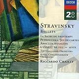 Stravinsky: Ballets - Le Sacre du Printemps (The Rite of Spring); Petrushka; Jeu de Cartes; Apollon Musagete; L'Oiseau de Feu Suite (The Firebird Suite)