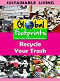 Global Footprints-Recycle Your Trash