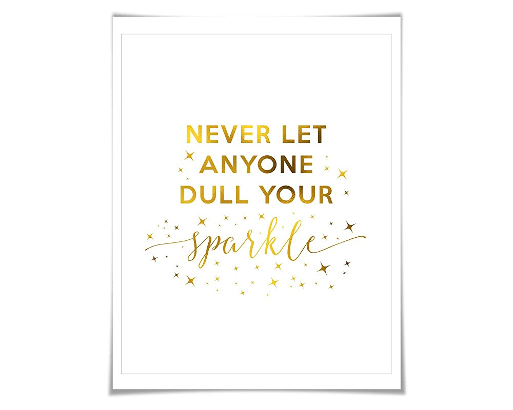 Don/'t Ever Let Anyone Dull Your Sparkle Wall Print Rose Gold Foil Foil Print Decor Home Decor Wall Art Home Decor Rose Gold Quote