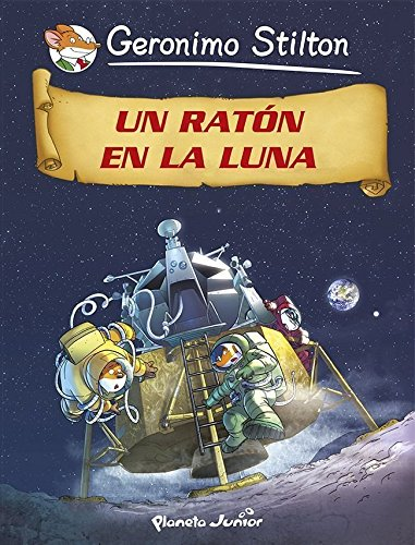 Un ratón en la Luna: Cómic Geronimo Stilton 14 (Comic Geronimo Stilton) (Spanish Edition)