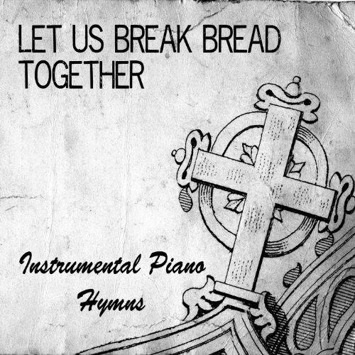 break bread - 3