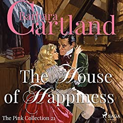 The House of Happiness (The Pink Collection 21)