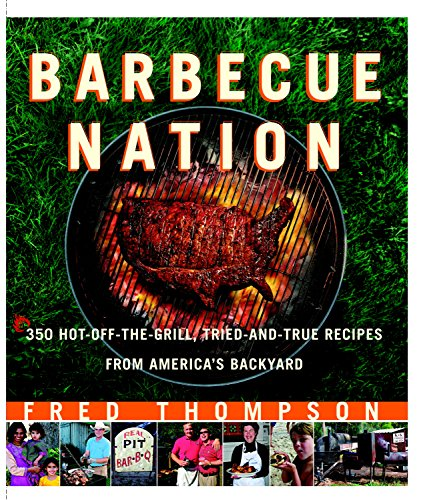 Barbecue Nation: One Man's Journey to Great Grilling (Best Bbq Side Dish Recipes)