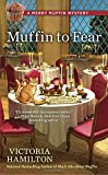 Muffin to Fear (A Merry Muffin Mystery)