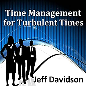Time Management for Turbulent Times Speech