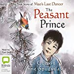 The Peasant Prince | Li Cunxin