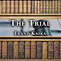 The Trial [Alpha DVD] Audiobook by Franz Kafka Narrated by Dick Hill
