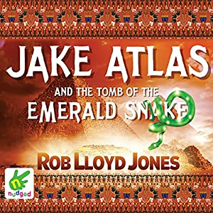 Jake Atlas and the Tomb of the Emerald Snake Audiobook