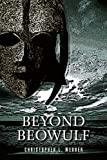 Beyond Beowulf, Christopher Webber, 0595373585